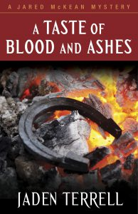 Book cover - A Taste of Blood and Ashes, a Jaden Terrell novel featuring Nashville private investigator Jared McKean